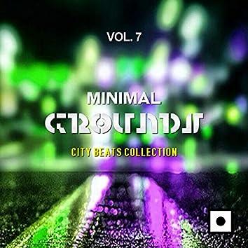 Minimal Grounds, Vol. 7 (City Beats Collection)