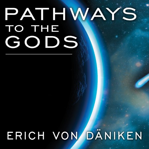 Pathways to the Gods audiobook cover art