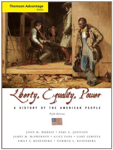 Liberty, Equality, Power: A History of the American People, Compact