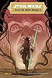 Star Wars - La Haute République N°02 : Dans les profondeurs