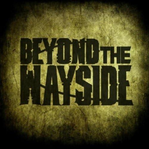 Beyond the Wayside