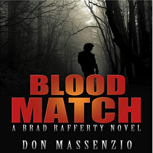 Blood Match: A Brad Rafferty Novel