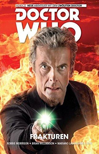 Doctor Who - Der zwölfte Doktor, Band 2: Die Gebrochenen (Comic)