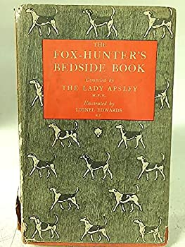 Hardcover The Fox-Hunter's Bedside Book