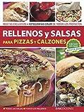 RELLENOS Y SALSAS: para pizzas y calzones