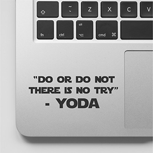 YttBuy-YODA Quote - Do or Do Not There is no Try Laptop Decal Sticker Compatible with MacBook Retina, MacBook Air, MacBook Pro