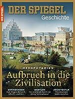 Aufbruch in die Zivilisation: SPIEGEL GESCHICHTE