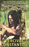 Curse of the Necronomicon (The Myth Hunter)