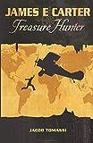 James E Carter: Treasure Hunter (Volume 1)