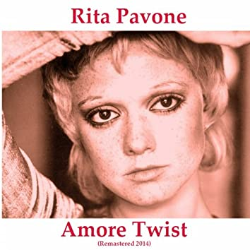 Amore twist (Remastered 2014)