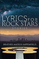 Lyrics for Rock Stars: Stories
