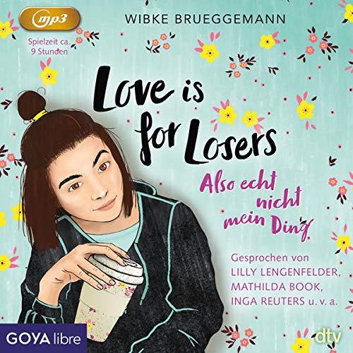 Love is for Losers ... also echt nicht mein Ding Titelbild