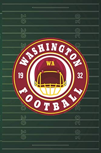Washington City Classic Football Arch Notebook: This cool Notebook is for every Washington Football Team lover and athlete! 6x9 inch, 120 pages, blank line, notepad, American football journal