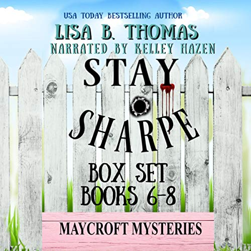 Stay Sharpe: Box Set: Books 6-8 (A Clean Whodunit) audiobook cover art