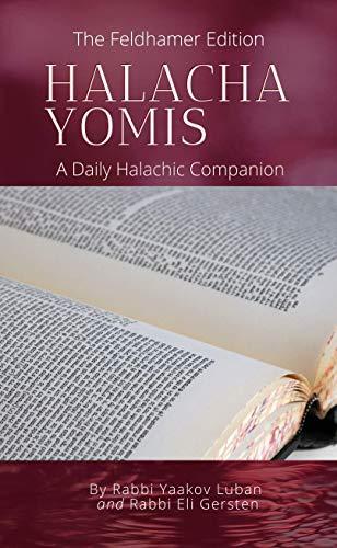 Halacha Yomis: A Daily Halachic Companion