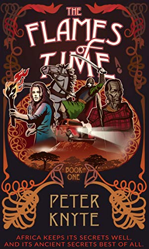 The Flames of Time (Flames of Time Trilogy Book 1)