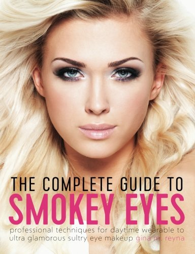 The Complete Guide to Smokey Eyes: …