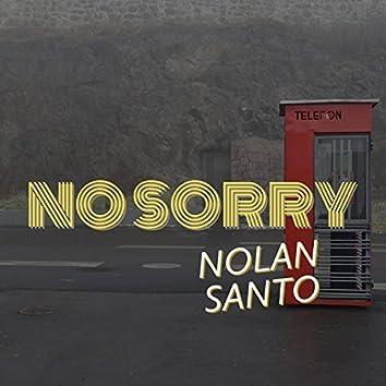 No Sorry