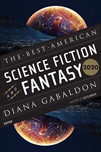 The Best American Science Fiction and Fantasy 2020 (The Best American Series ®) (English Edition)