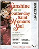 Sunshine for the Latter-day Saint Woman's Soul