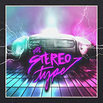 The Stereo-Type (feat. Shavr)