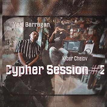 Cypher Session 2 (con Kiber Chejov y Guese)
