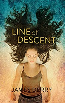 Line of Descent by [James Derry]