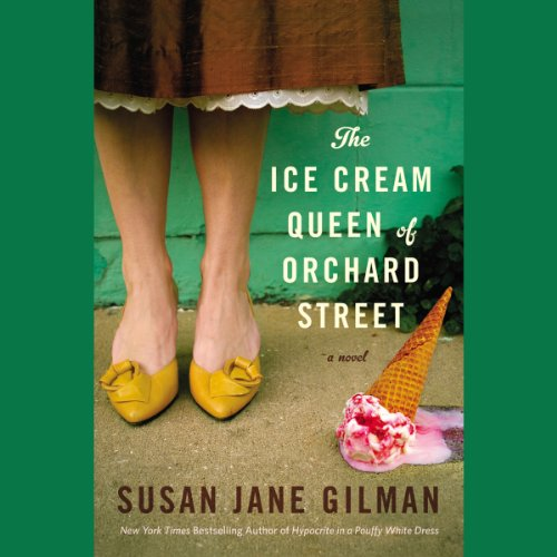 The Ice Cream Queen of Orchard Street Audiobook By Susan Jane Gilman cover art