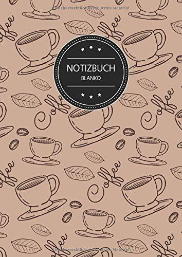 Notizbuch Blanko: Blanko Notizbuch A4 110 Seiten, Vintage Softcover, Weißes Papier - Dickes Notizheft, Skizzenbuch, Zeichenbuch, Blankobuch, Sketchbook; Motiv: Kaffee Kaffeebohne Muster Braun
