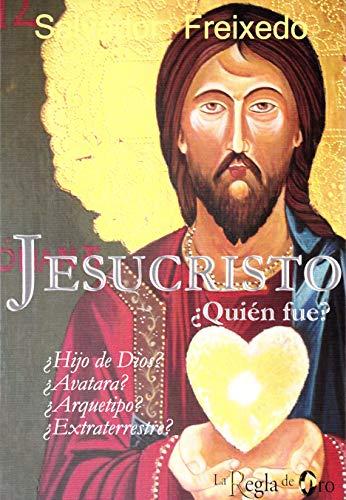 Jesucristo ¿Quien fue?