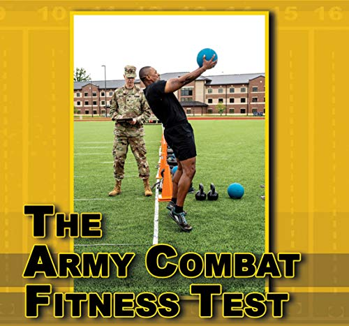 Publications Combined: Army Combat Fitness Test (ACFT) Training Guide, Handbook, Equipment List, Field Testing Manual & More