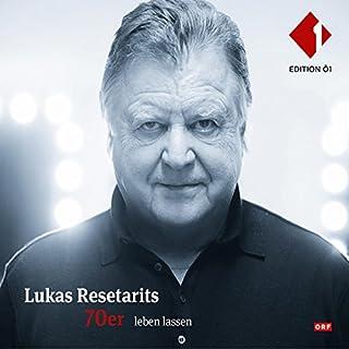 Lukas Resetarits: 70er leben lassen Titelbild