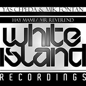 Hay Mami / Mr Reverend