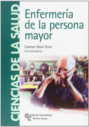Enfermería de la persona mayor (Manuales) (Spanish Edition)