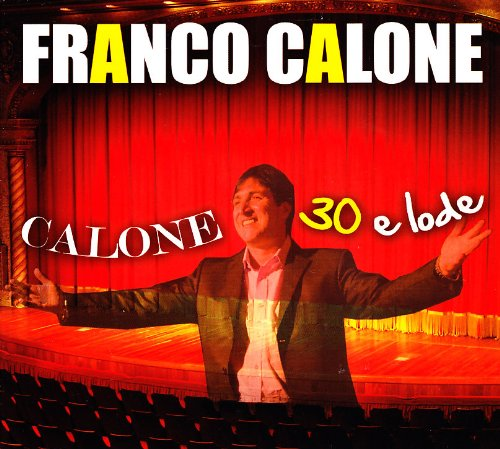 Calone 30 E Lode (Cd+Dvd)