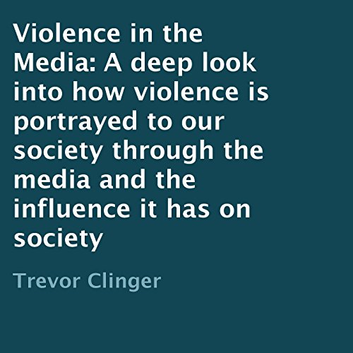 Violence in the Media cover art