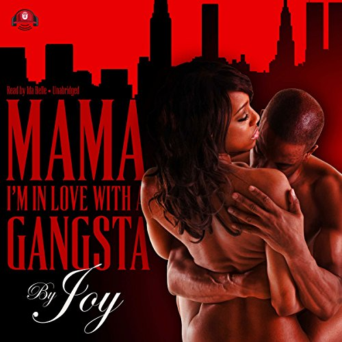 Mama, I'm in Love with a Gangsta audiobook cover art