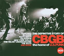 Definitive Story of Cbgb: Home of Us Punk