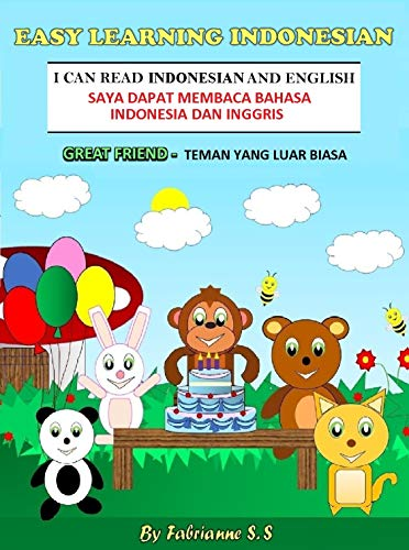 Great Friend, Indonesian Children's Picture Book (English and Indonesian Bilingual Edition) (English Edition)