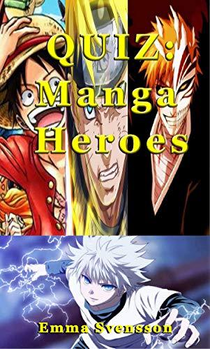 QUIZ: Manga Heroes (English Edition)