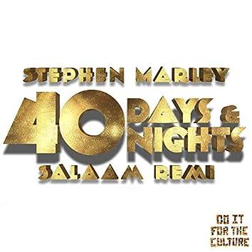 40 Days & 40 Nights (PT. 2)