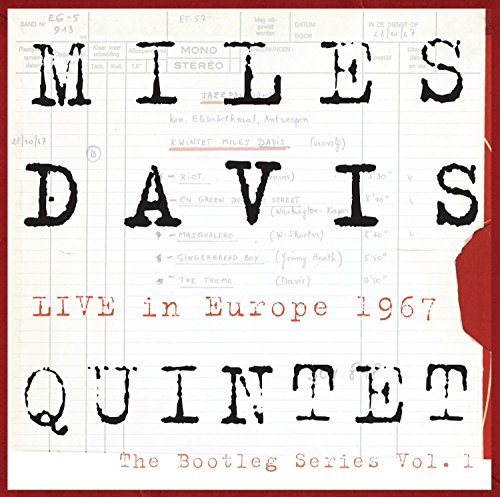 Miles Davis Quintet:  Live In Europe 1967:  The Bootleg Series, Vol. 1