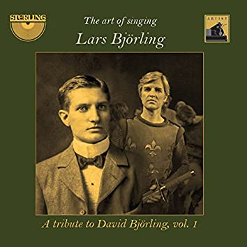 The Art of Singing: A Tribute to David Björling