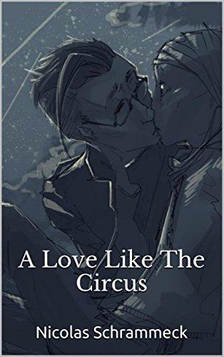 A Love Like The Circus (English Edition)