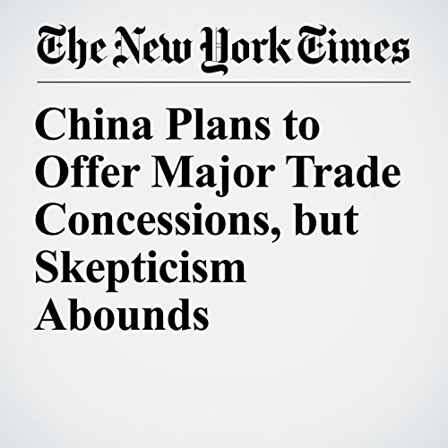 China Plans to Offer Major Trade Concessions, but Skepticism Abounds copertina