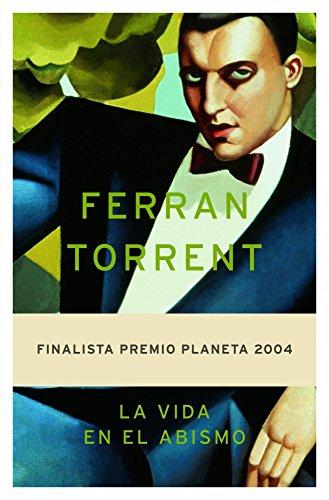 La vida en el abismo (Autores Espaoles e Iberoamericanos)