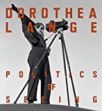 Image of Dorothea Lange: Politics of Seeing