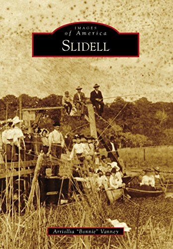 Slidell (Images of America) (English Edition)