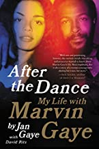 After the Dance: My Life with Marvin Gaye