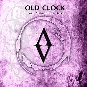 Old Clock (feat. Status of the Dark)